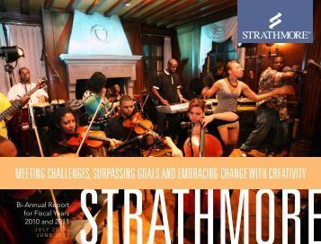 to read Strathmore's FY2010-2011 Annual Report (PDF).