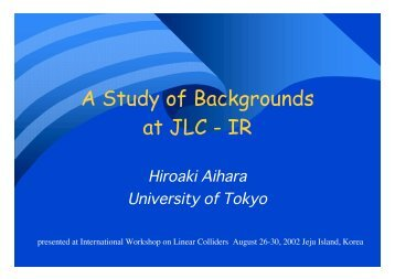 A Study of Backgrounds at JLC - IR