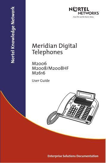 Nortel Meridian M2006 M2008 M2616 User Guide - Na-llc.com