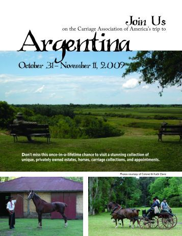 2009 Argentina trip.qxp - Carriage Association of America
