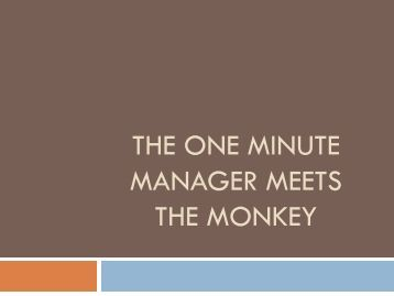 one minute manager meets the monkey essay Links for download the one minute manager meets the monkey get the one minute manager meets monkey pdf file garcia pdf montaigne essays.