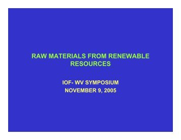 RAW MATERIALS FROM RENEWABLE RESOURCES