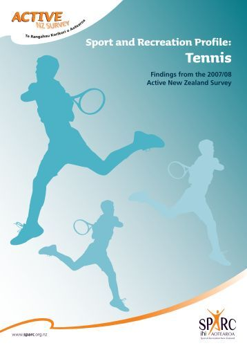 Sport and Recreation Profile: Tennis - Active NZ