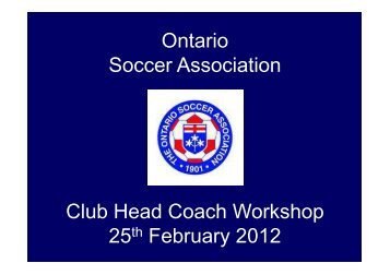 every - Ontario Soccer Association