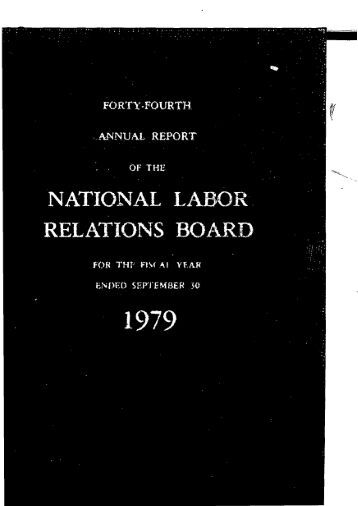 national labor relations board Labor law cases and materials essays - 1 in the case lechmere, inc v national labor relations board, 502 us 527 (1992), lechmere was a large retail store located in a plaza that also contained several smaller satellite stores.