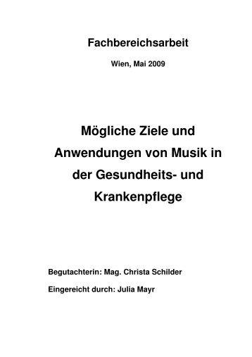 Mögliche Ziele und Anwendungen von Musik in der - Rudolfinerhaus