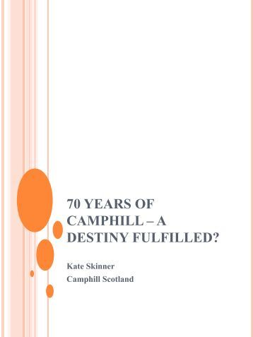 70 Years of Camphill – a Destiny Fulfilled? - Karl Koenig Institut