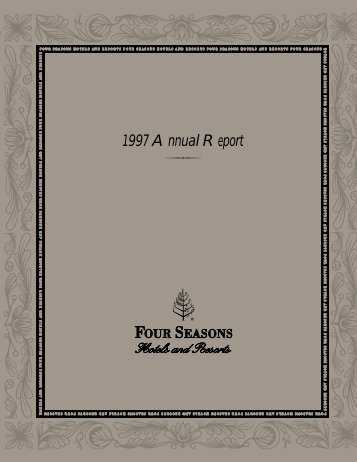 1997 Annual Report - Four Seasons Hotels and Resorts