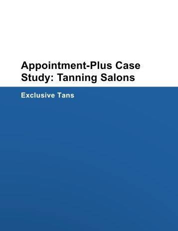 Appointment-Plus Case Study: Tanning Salons