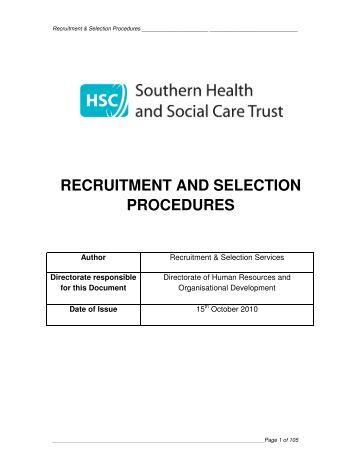 recruitment and selection policy Recruitment and selection policy 10 introduction the college aims to recruit the best person for each vacancy through fair, systematic, effective recruitment and selection procedures.