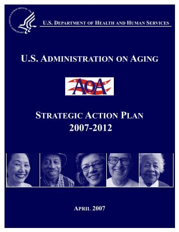 AoA Strategic Action Plan 2007-2012 - Division of Disability and ...