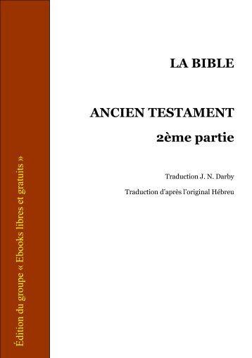 LA BIBLE ANCIEN TESTAMENT 2ème partie - Terre Nouvelle