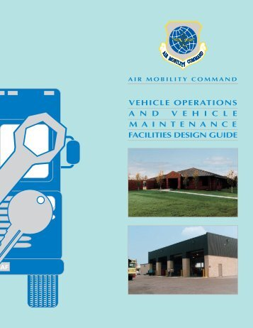 Vehicle Operations and Vehicle Maintenance Facilities Design Guide