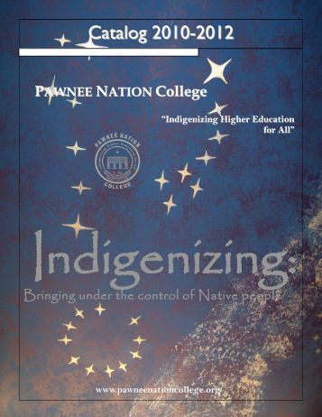 College Catalog 2010 - 2012 - Pawnee Nation College
