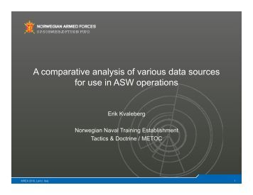 A comparative analysis of various data sources for use in ASW ...