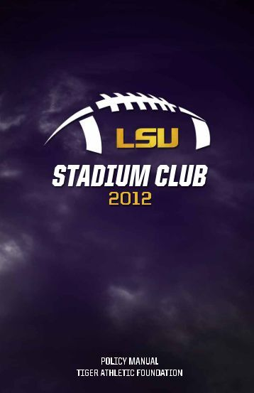 2012 Policy Manual - LSU Athletic Hospitality