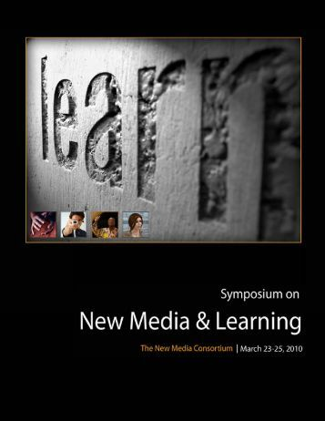 2010 Symposium on New Media and Learning