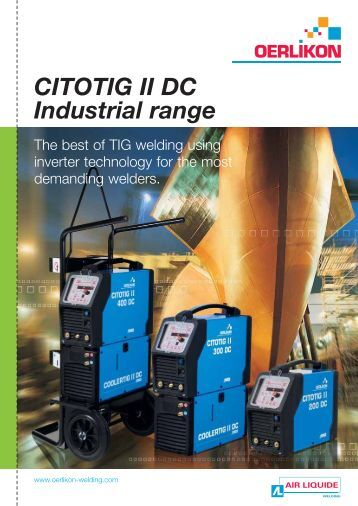 CITOTIG II DC Industrial range - Oerlikon, the expert for industrial ...