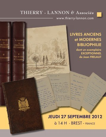 LIVRES ANCIENS et MODERNES - BIBLIOPHILIE - Thierry, Lannon ...