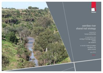 werribee river shared trail strategy - Melton City Council