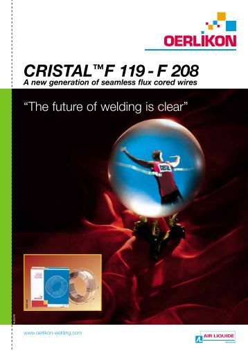 CRISTAL™F 119 - F 208 - Oerlikon, the expert for industrial welding