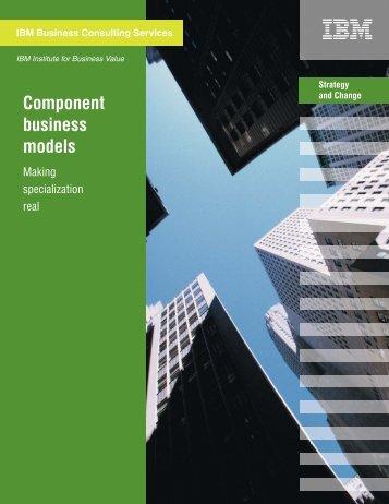 Component business models - IBM