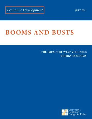 BOOMS AND BUSTS - West Virginia Center on Budget & Policy