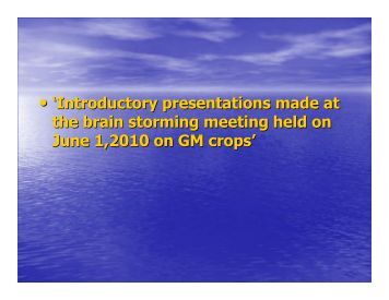GM Crops Presentation - Indian Academy of Sciences