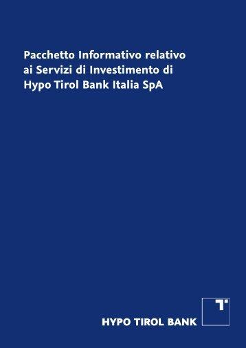 Pacchetto Informativo relativo ai Servizi di Investimento di Hypo Tirol ...