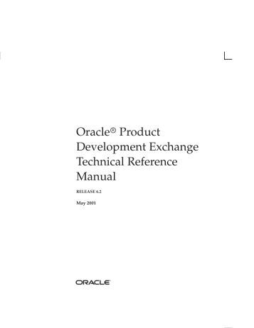 Oracler Product Development Exchange Technical Reference Manual