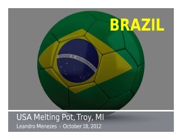the melting pot of brazil There is no typical brazilian face, see brazil's melting pot video has been created during ibm corporate service corps, brazil 4 team, 2009.