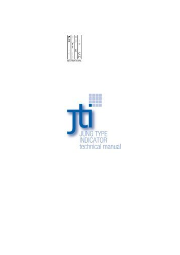 JUNG TYPE INDICATOR technical manual - Psytech International