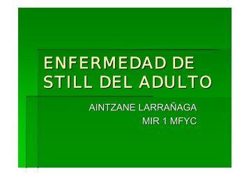 enfermedad de still del adulto - EXTRANET - Hospital Universitario ...
