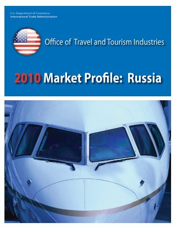2010Market Profile: Russia - Office of Travel and Tourism Industries