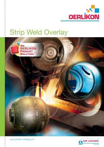 Strip weld overlay - Oerlikon