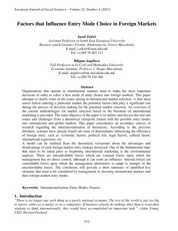 institutional influence on mode of entry Foreign market entry and culture - thomas wagner - term paper thereby diverse entry modes and factors which influence the entry mode decision are specified an entry mode is an institutional arrangement that makes possible the entry of a company's products.