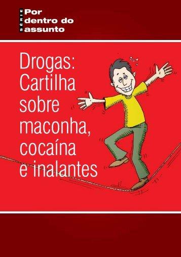 Drogas: Cartilha sobre maconha, cocaína e inalantes - Logar no Portal