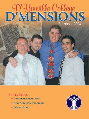 Summer 2004 In this issue: - D'Youville College