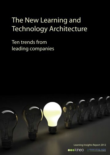 The New Learning and Technology Architecture - Kineo