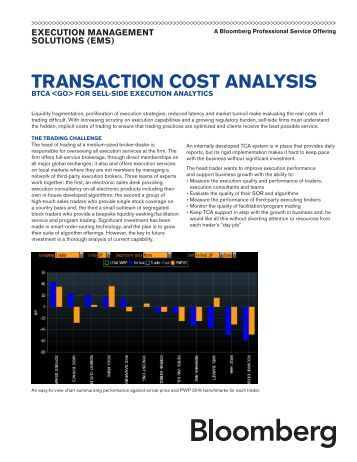 limits of transaction cost analysis Transaction cost analysis enhance alpha through customized cost analysis while high-speed algorithmic trading has been grabbing the headlines there has been another technology evolution occurring, one that leverages the same state-of-the-art, high-speed computer and software technologies.