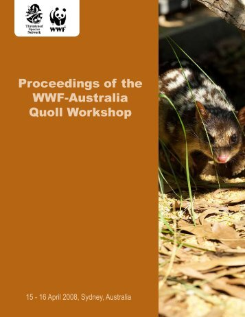 Proceedings of the WWF-Australia Quoll Workshop
