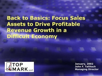 Back to Basics: Focus Sales Assets to Drive ... - Top-mark.com