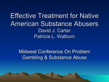 Effective Treatment for Native American Substance ... - 1-888-betsoff