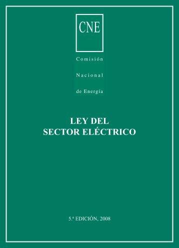 LEY DEL SECTOR ELÉCTRICO - Comisión Nacional de Energía
