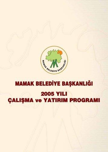 2005 Çalışma ve Yatırım Raporu (PDF Formatında) - Mamak ...