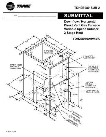 Trane Submittal Upflow / Horizontal Direct Vent Gas