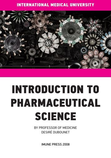 introduction to pharmaceutical sciences 4 days ago  this highly readable introduction to the science of pharmacology assumes only a modest understanding of biology, chemistry, and human.