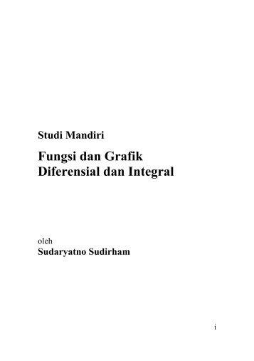 Fungsi dan Grafik Diferensial dan Integral - at ee-cafe.org