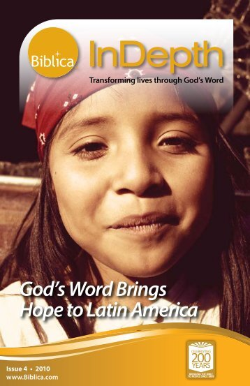 Issue 4 - 2010 - God's Word Brings Hope to Latin America - Biblica
