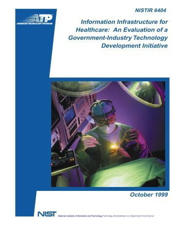 Information Infrastructure for Healthcare - NIST Advanced ...